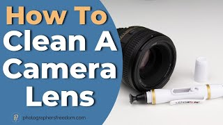 How To Clean a Camera Lens - Lens Pen review and tutorial
