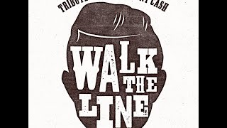WALK THE LINE. The tribute show to J.Cash