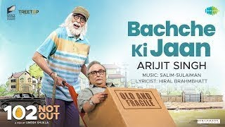 Bachche Ki Jaan | 102 Not Out | In Cinemas May 3