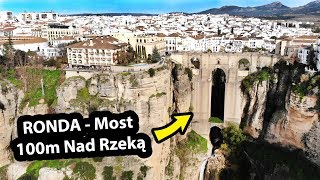 Słynny Most w Rondzie - Jak On Wygląda? / Hiszpania (Vlog #241)