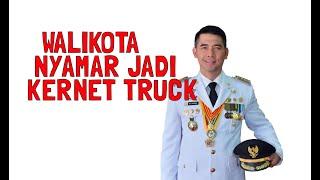 WALIKOTA JAMBI FASHA MENYAMAR JADI KERNET TRUCK