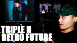 Triple H - RETRO FUTURE MV Reaction