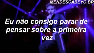 First Time   Liam Payne & French Montana(TRADUÇÃO)