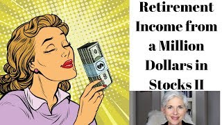 Retirement Income from a Million Dollars in Stocks