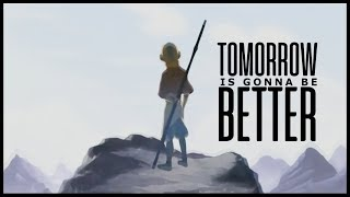 Aang Tribute ● Tomorrow Is Gonna Be Better