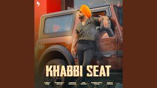 Khabbi Seat Lyrics | Ammy Virk
