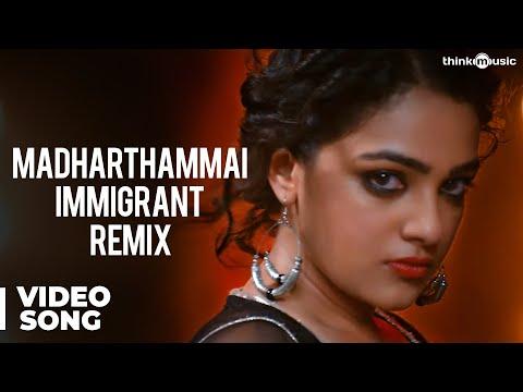 Madharthammai Immigrant Remix