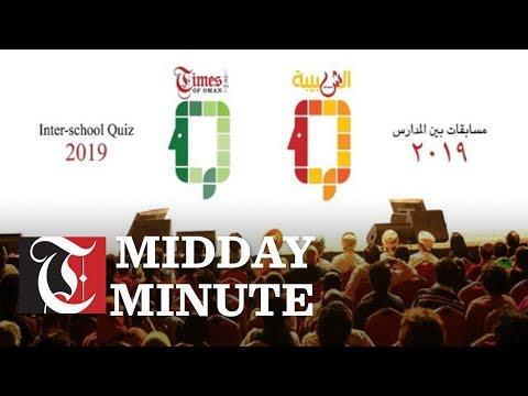 Midday Minute: Get ready for Times of Oman and Al Shabiba school quiz