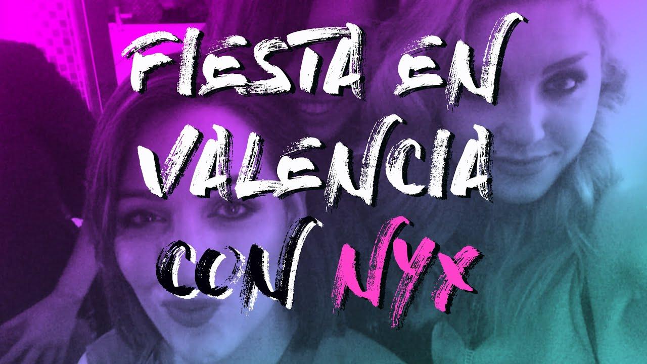 VLOG: Fiesta NYX en Valencia #teamnona