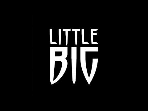 LITTLE BIG — I'M OK - 10 ЧАСОВ (видео)