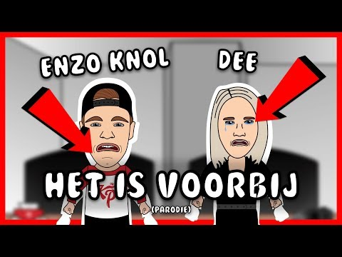 EnzoKnol & Dee: Het is voorbij (parodie)