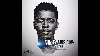 Sun-EL Musician Feat. Mlindo - Bamthathile