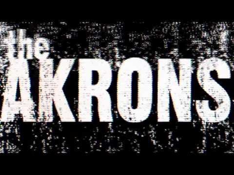 The Akrons - Less than Nothing