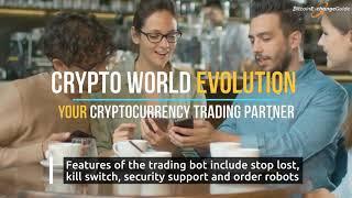 Crypto World Evolution: Real Bitcoin Trading Bot Software MLM?