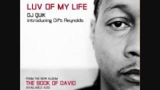 DJ Quik - Luv of my life (feat. Gift Reynolds)
