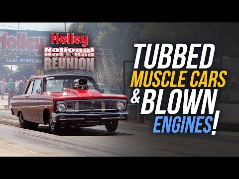 Tubbed Muscle Cars and Blown Engines - Holley Hot Rod Reunion