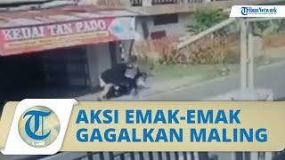 Video Detik-detik Seorang Emak-emak Gagalkan Aksi Pencurian, Hantam Motor Pencuri hingga Jatuh