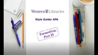 APA Style Guide Formatting II: Reference list, Appendices, and Table & Figures