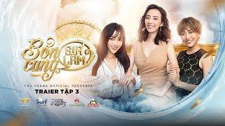 BỔN CUNG GIÁ LÂM - TRAILER TẬP 3   Thu Trang, Trường Giang, Diệu Nhi, La Thành, Hoàng Phi