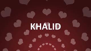 HAPPY BIRTHDAY KHALID