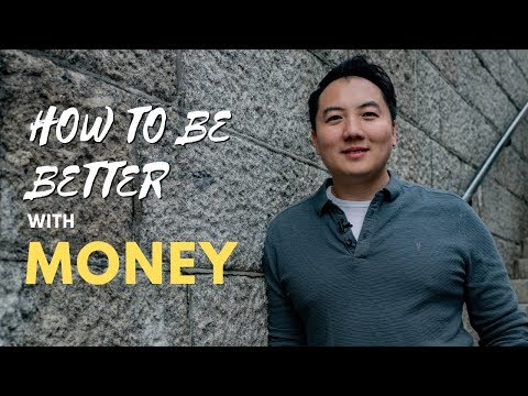 How To Be Better With Money