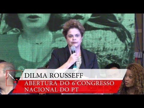 6° Congresso Nacional do PT   Dilma Rousseff