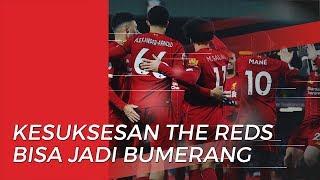 Mantan Pemain Liverpool Anggap Kesuksesan The Reds Bisa Jadi Bumerang Bagi Tim
