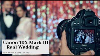 Canon EOS 1 Dx Mark III   Real Indian Wedding   Behind The Scenes