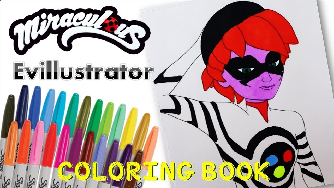 Miraculous Ladybug Coloring Book Pages Akumatized Villain Evillustrator