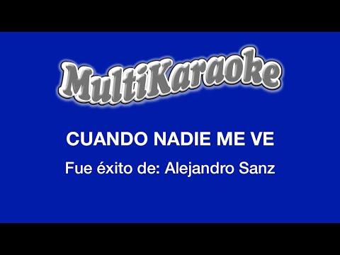 Cuando nadie me ve Alejandro Sanz