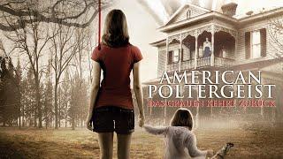 American Poltergeist - Das grauen kehrt zurück (2015) [Horror] | ganzer Film (deutsch) ᴴᴰ