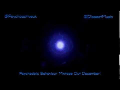 Psychoactive - Psychotic Behaviour ft Dissect (Prod. DOPETONES)