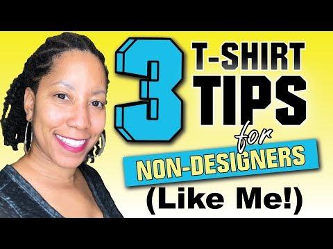 3 T-Shirt Design Tips for Beginners or NON-Designers Like Me!
