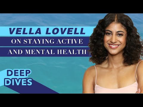 Vella Lovell on Staying Active and The Importance of Mental Health | #CelebrityDeepDives | Health
