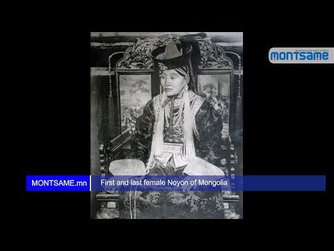 First and last female Noyon of Mongolia