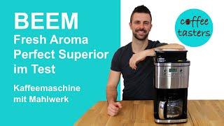 BEEM Kaffeemaschine mit Mahlwerk [Fresh Aroma Perfect Superior] - Test & Erfahrungsbericht 2020