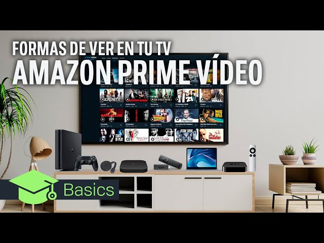 AMAZON PRIME VÍDEO en tu TV: MÉTODOS, ALTERNATIVAS y APLICACIONES OFICIALES | Xataka TV