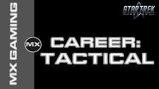 STO | Academy | Tactical Career