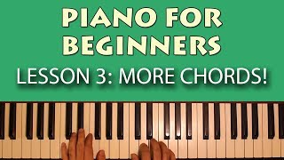 Piano Lessons for Beginners: Part 3 - More important chords you should know