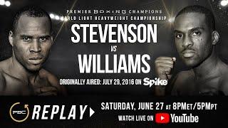 PBC Replay: Adonis Stevenson vs Thomas Williams Jr.   Full Televised Fight Card
