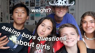 Asking BOYS questions girls are too afraid too ask (middle school edititon)