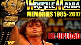 WWE WrestleMania Memories 1985 2017 ~ EVERY SHOW!