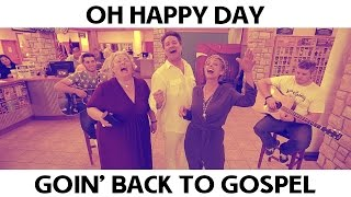 Oh Happy Day Goin' Back to Gospel - Branson Missouri Video