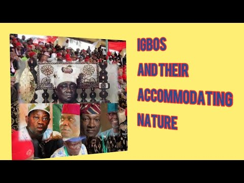 Igbos and their accommodating nature; Why Igbos should remember home and move their investments