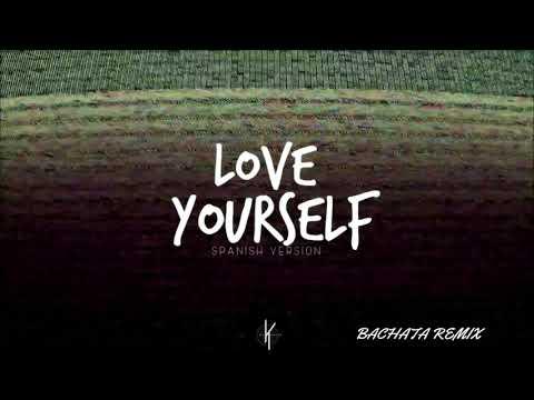 Love Yourself - (Bachata Remix Dj Khalid)
