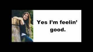 Lyrics Feeling Good - Carly Rose Sonenclar