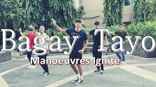 Bagay Tayo | Manoeuvres Ignite