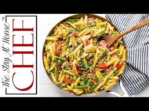 How to Make Pasta Primavera | The Stay At Home Chef