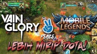 Vainglory dan Mobile Legends Kalah? - Ini Lebih Mirip Dota !