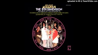 The 5th Dimension - Aquarius/Let the Sunshine In (2018 Stereo Remaster)